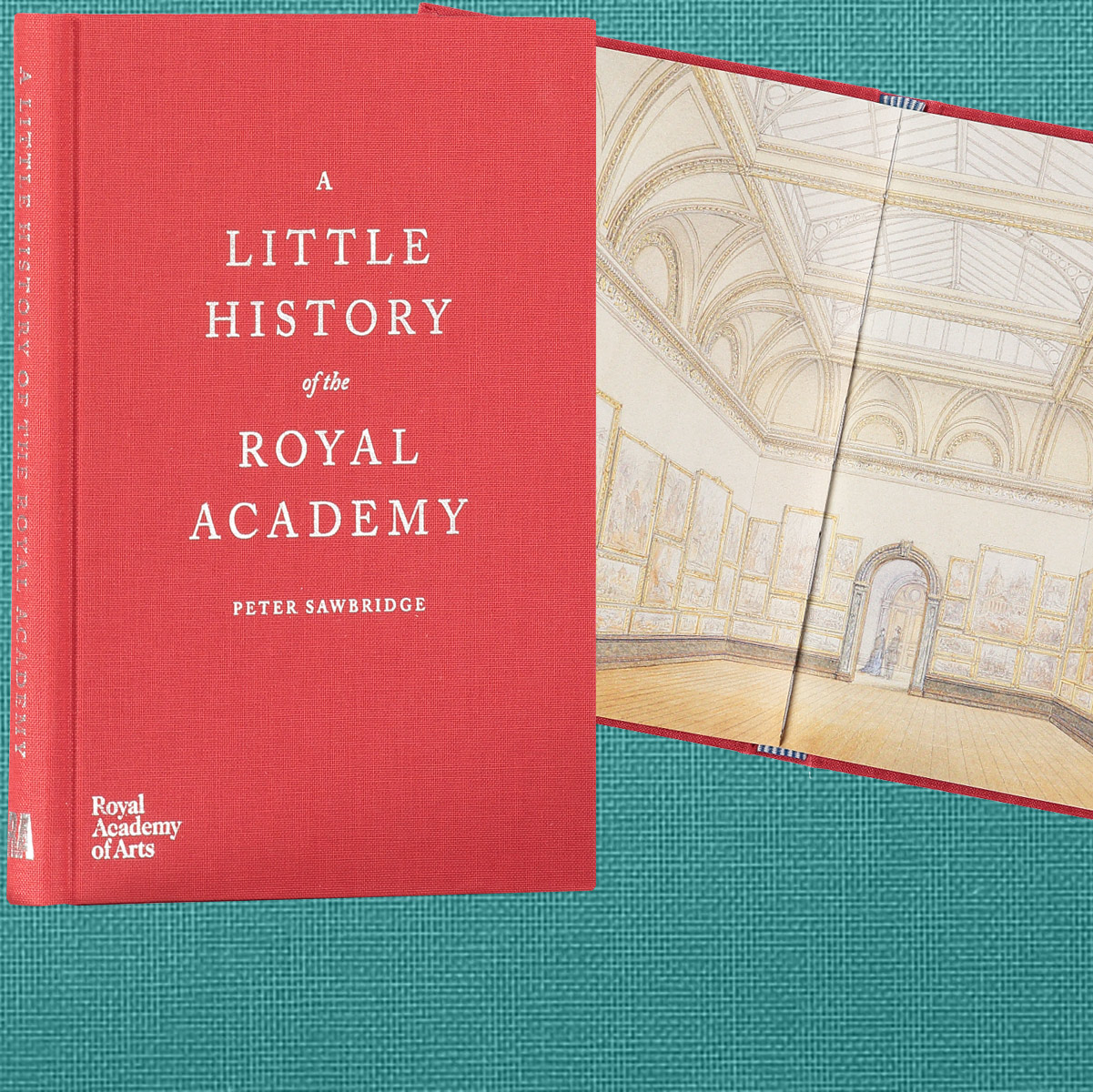 A Little History of the Royal Academy by Peter Sawbridge